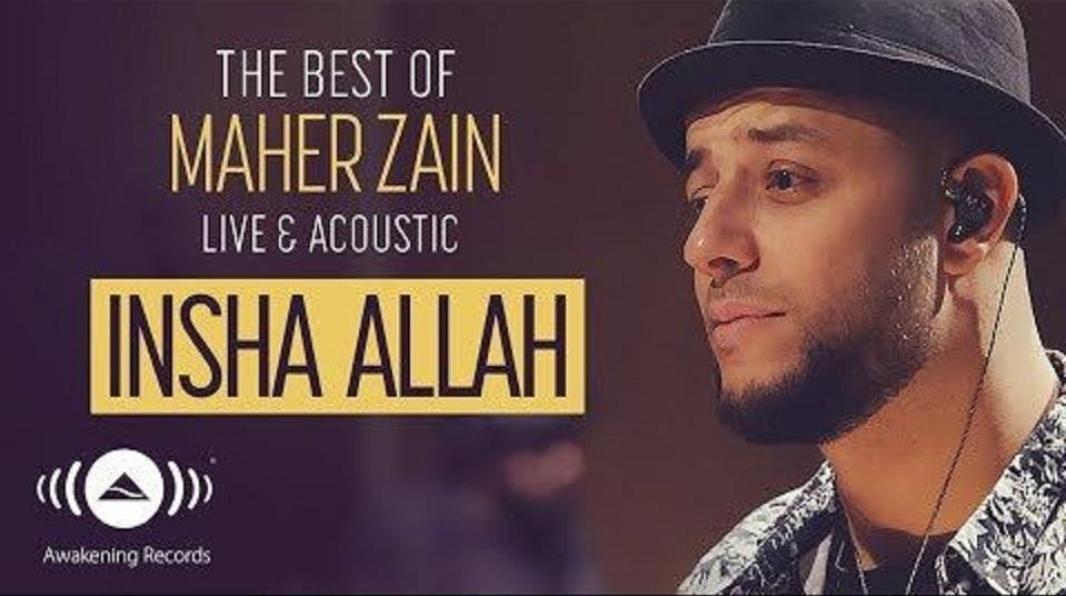 Maher Zain – Insya Allah | Lirik | ماهر زين – إن شاء الله