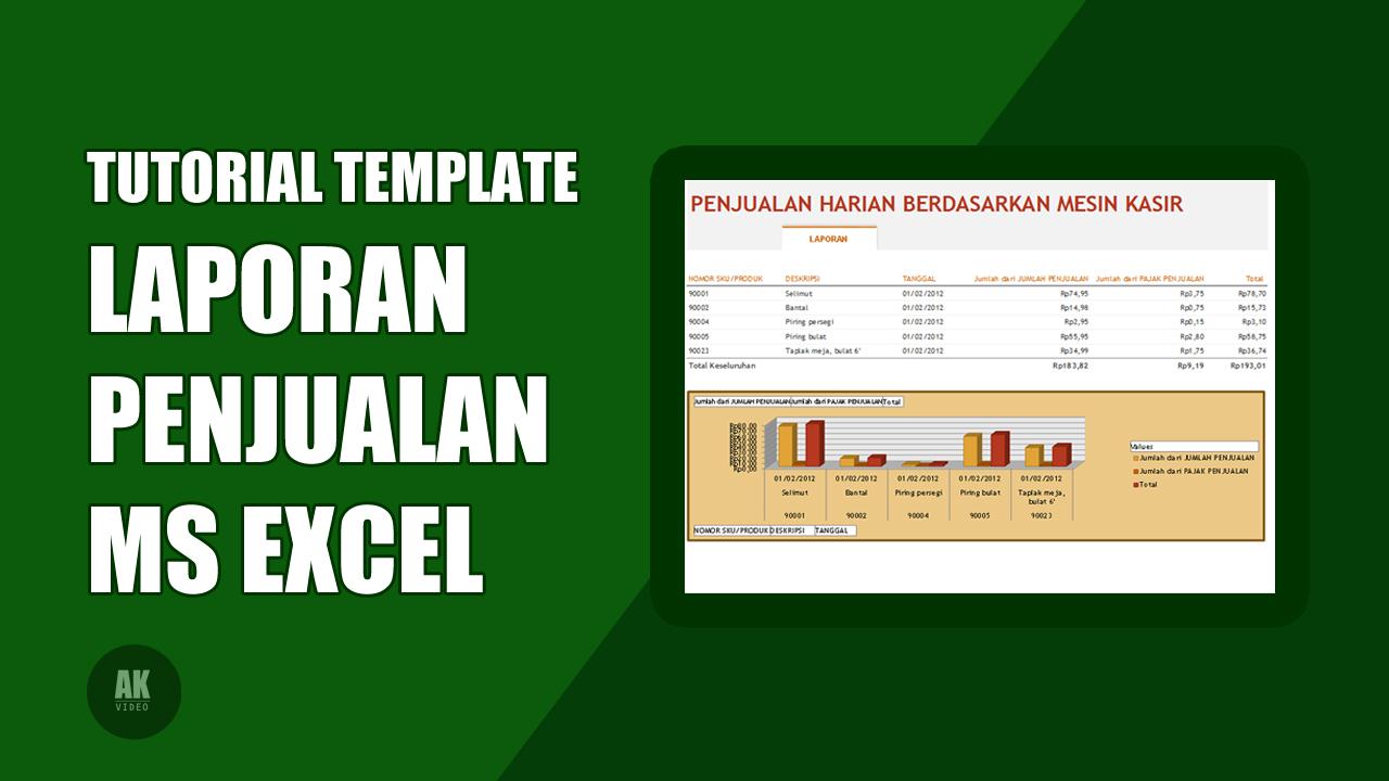 tutorial template laporan penjualan ms excel