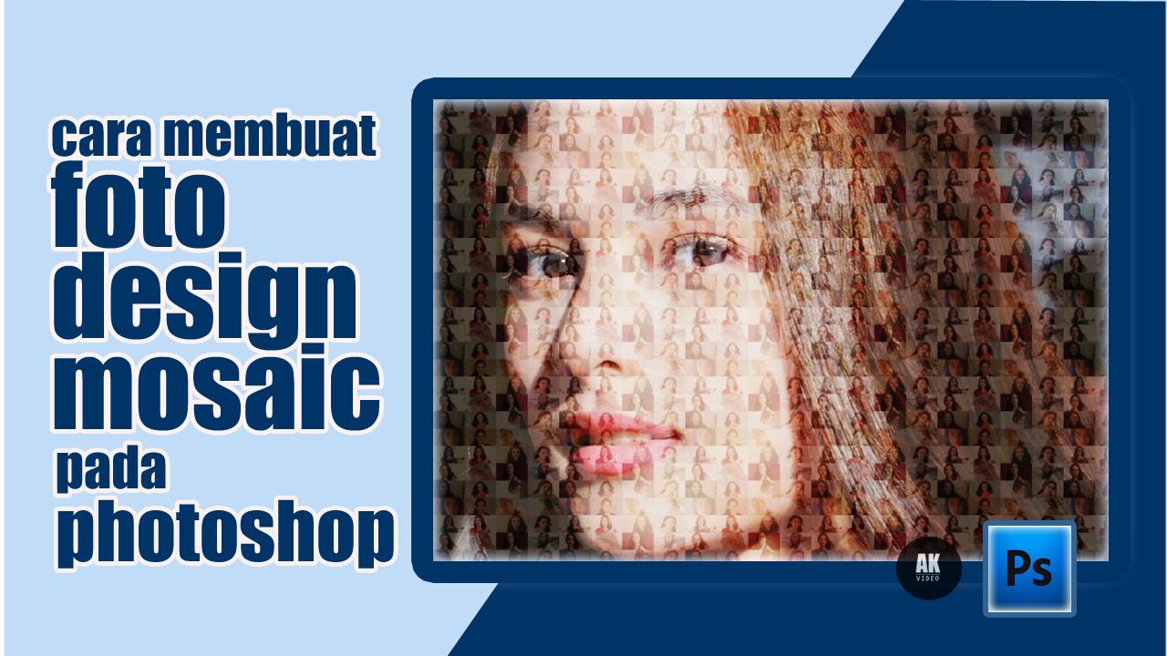 cara membuat foto mosaic pada photoshop CS5